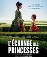 L'??change des princesses (The Royal Exchange)