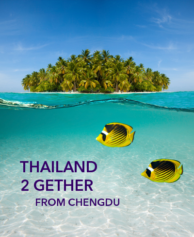 THAILAND 2 GETHER FROM CHENGDU : round trip to Bangkok starting from CNY 1,900