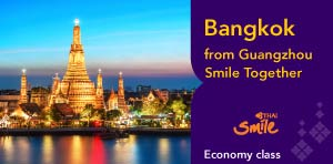 Bangkok from Guangzhou Smile Together