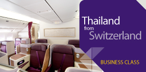 SWITZERLAND I FLY THAI BUSINESS CLASS - TO THAILAND