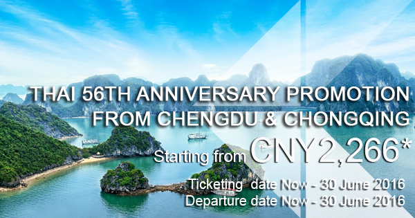 THAI 56th Anniversary Promotion from Chengdu & Chongqing