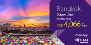 Super Deal from Denmark - Bangkok