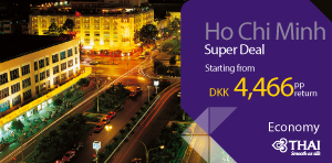 Super Deal from Denmark - Ho Chi Minh