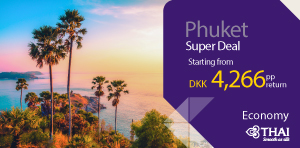 Super Deal from Denmark - Phuket