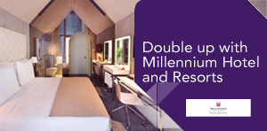 Double up with Millennium Hotel and Resorts