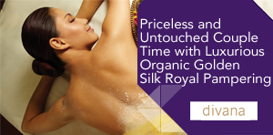 Priceless and Untouched Couple Time with  Luxurious Organic Golden Silk Royal Pampering