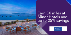 Earn 3X miles at Minor Hotels and up to 25% savings