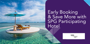Early Booking & Save More with SPG Participating Hotel