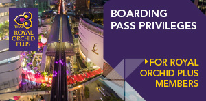 Boarding Pass Privileges for Royal Orchid Plus Members